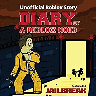 Diary of a Roblox Noob: Jailbreak audiobook cover art