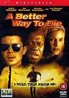 A Better Way to Die [DVD]