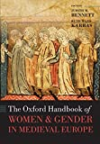 The Oxford Handbook of Women and Gender in Medieval Europe - Ed. Judith M. Bennett and Ruth Mazo Karras
