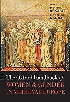 The Oxford Handbook of Women and Gender in Medieval Europe (Oxford Handbooks)
