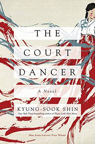 The Court Dancer: A Novel