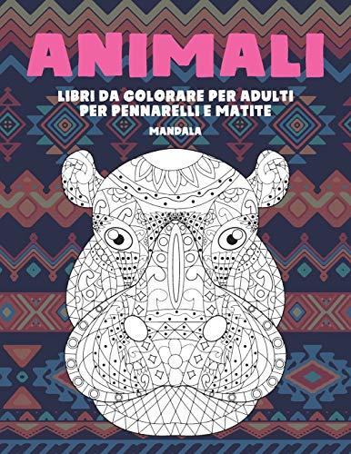 Libri da colorare per adulti per pennarelli e matite - Mandala - Animali