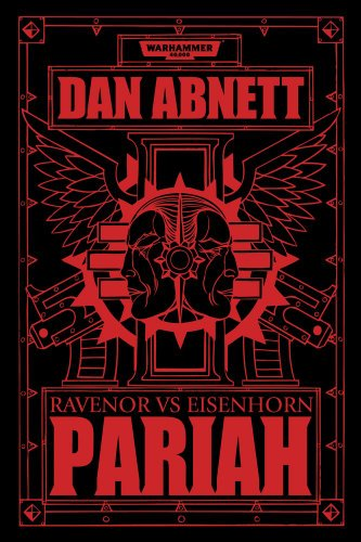 Download Pariah (The Bequin Trilogy: Warhammer 40,000) 1849705151