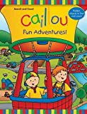 Caillou: Fun Adventures!: Search and Count Book (Coloring & Activity Book)