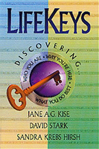 Lifekeys: Discovering... : Who You Are, Why You're Here, What You Do Best