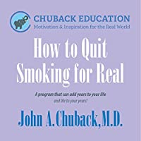 How to Quit Smoking for Real [DVD]