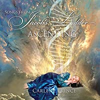 Songs From Jacob's Ladder: Ascending