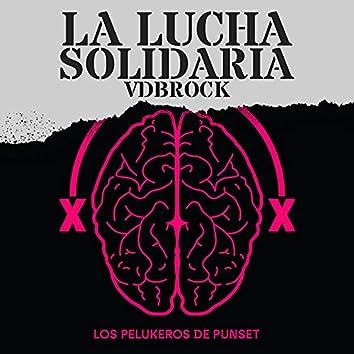 La Lucha Solidaria (VDBROCK)