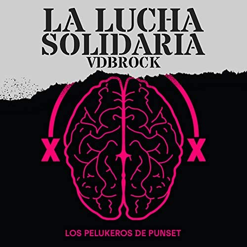 Los Pelukeros de Punset feat. Pablo , Pepo, Desakato, Placi, Segismundo Toxicómano, Kas & Debakle