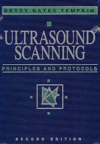 Ultrasound Scanning: Principles & Protocols