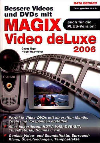 Bessere Videos und DVDs mit MAGIX Video Deluxe 2006