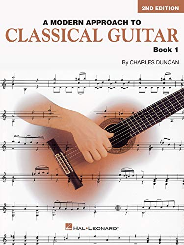 A Modern Approach to Classical Guitar: Book 1 (HL00695114)