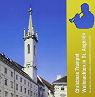 Christmas Trumpet in St. Augustin by G.F. Handel (2013-07-09)