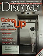 Discover July 2004 - Going up - Memo to President Bush - Scrap the Shuttle and Build a Space Elevator