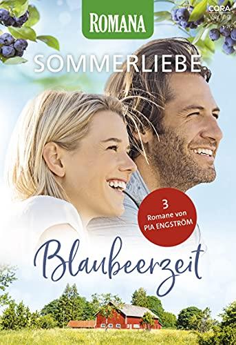 Romana Sommerliebe Band 7: Blaubeerzeit