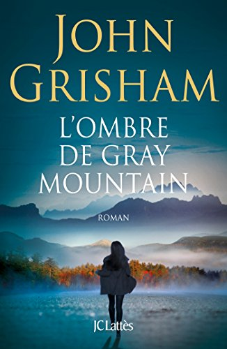 L'ombre de Gray Mountain (Thrillers) (French Edition)