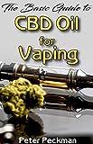 The basic guide to CBD oil for vaping