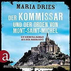 Der Kommissar und der Orden von Mont-Saint-Michel. Ein Kriminalroman aus der Normandie