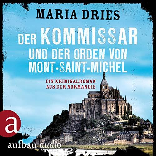 Buchseite und Rezensionen zu 'Der Kommissar und der Orden von Mont-Saint-Michel' von Maria Dries