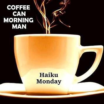 Coffee Can Morning Man