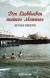 'Der Liebhaber meines Mannes' von  Bethan Roberts