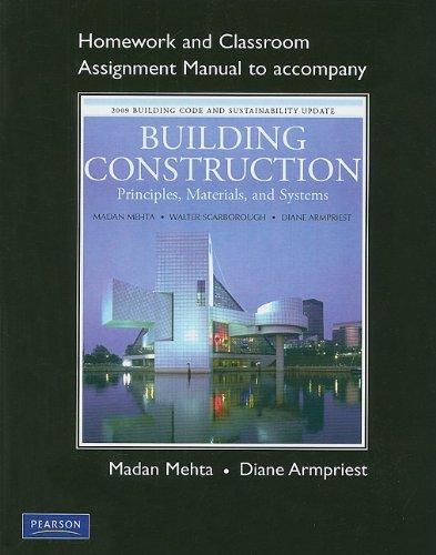 Building Construction Principles, Materials, & Systems: Homework and Classroom Assignment Manual