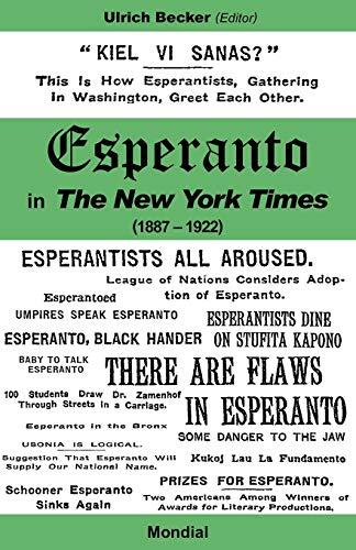 Esperanto in the New York Times (1887 - 1922) (Paperback)