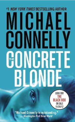 The Concrete Blonde (Harry Bosch) by Connelly, Michael published by Grand Central Publishing (2007)