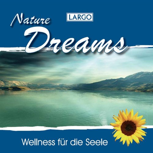Nature Dreams - Entspannungsmusik Und Naturgeräusche (Gema-Frei)
