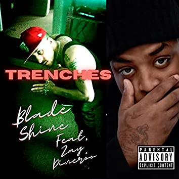 Trenches (feat. Zay Dineroo) [Freestyle] (Freestyle)