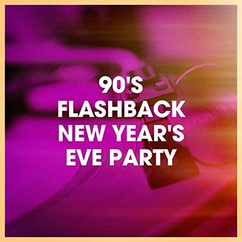 90s Party People, Ultimate Party Jams, New Year's Hits