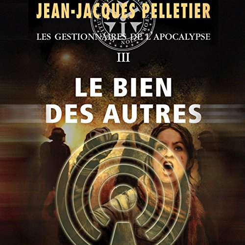Le Bien des autres [The Good of Others] audiobook cover art