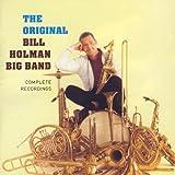 The Original Bill Holman Big Band