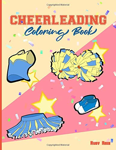 Cheerleading Coloring Book: A Fun Adults Cheerleader Coloring Book For Relaxation and Stress Relief