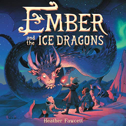Couverture de Ember and the Ice Dragons