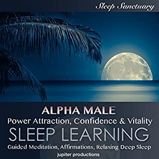 Alpha Male, Power Attraction, Confidence & Vitality cover art