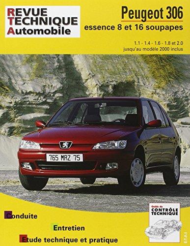 Peugeot 306 : moteurs essence 1.1, 1.4, 1.6, 1.8, 2.0 et 16s, XN, XR, Style, XR, XT, XSI, S16