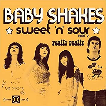 Sweet 'n' Sour (Pt. 2) / Really Really