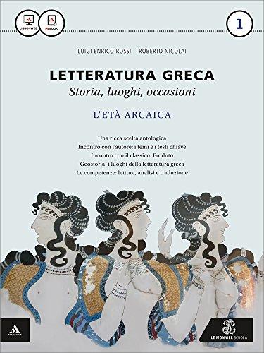 Letteratura greca. Per i Licei e gli Ist. magistrali. Con e-book. Con espansione online