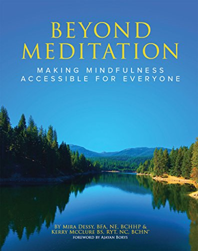 Beyond Meditation: Making Mindfulness Accessible for Everyone (English Edition)