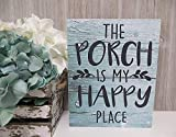 Ral454ick The Porch is My Happy Place - Placa...