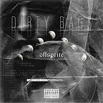 Dirty Bags