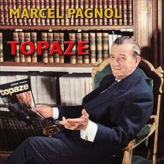 Topaze                   De :                                                                                                                                 Marcel Pagnol                               Lu par :                                                                                                                                 André Lefaur,                                                                                        Marcel Vallée,                                                                                        Pierre Larquey,                   and others                 Durée : 24 min     1 notation     Global 2,0
