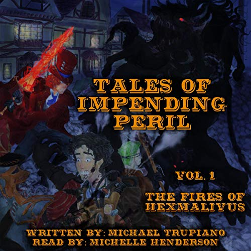 Tales of Impending Peril, Volume 1 audiobook cover art