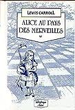 Alice au pays des merveilles - Lattès - 01/01/1987