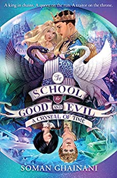 A Crystal of Time (The School for Good and Evil, Book 5) by [Soman Chainani]