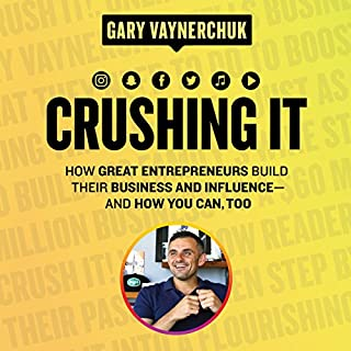 Crushing It!     How Great Entrepreneurs Build Their Business and Influence-and How You Can, Too              De :                                                                                                                                 Gary Vaynerchuk                               Lu par :                                                                                                                                 Gary Vaynerchuk,                                                                                        Rich Roll,                                                                                        Amy Schmittauer                      Durée : 8 h et 2 min     40 notations     Global 4,8