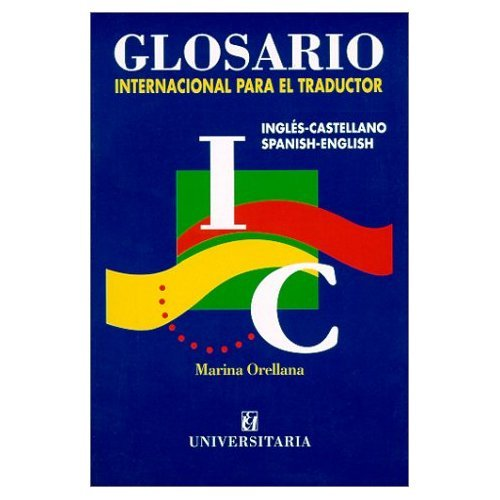 Glosario internacional para el traductor (Edicion Revisada, Latest Edition)