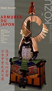 Armures du Japon : 100 pièces sélectionnées dans la collection de la Fondation Kôzu de Kyôto