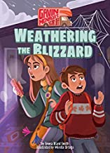 Book 2: Weathering the Blizzard (Gavin McNally's Year Off)